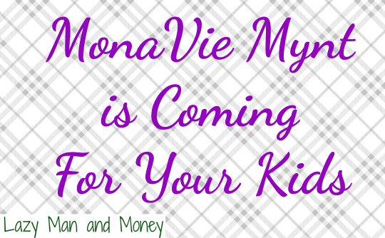 MonaVie Mynt is Coming For Your Kids!