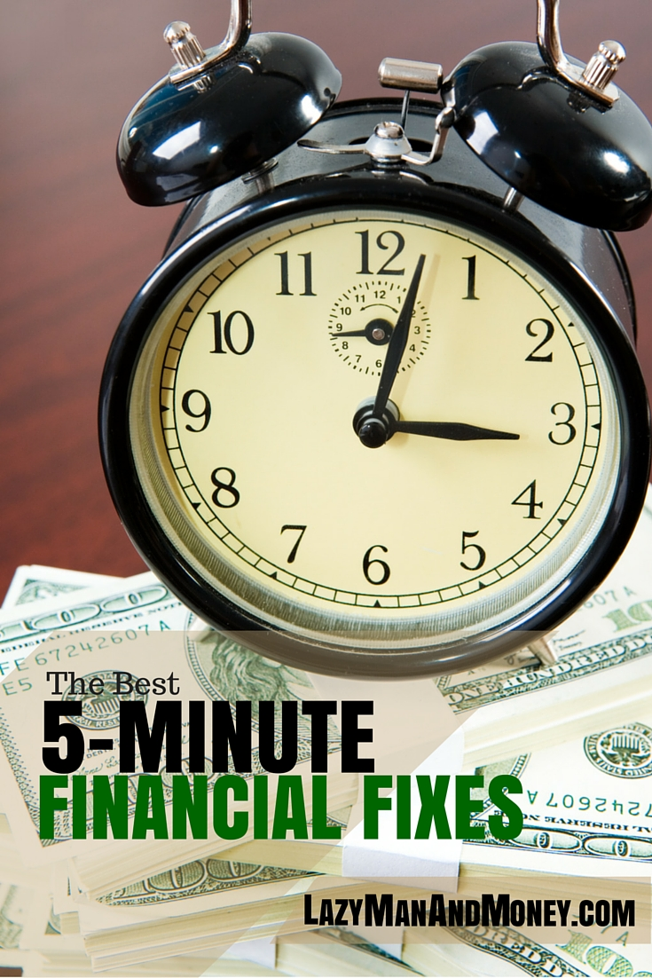 The Best 5-Minutes Financial Fixes