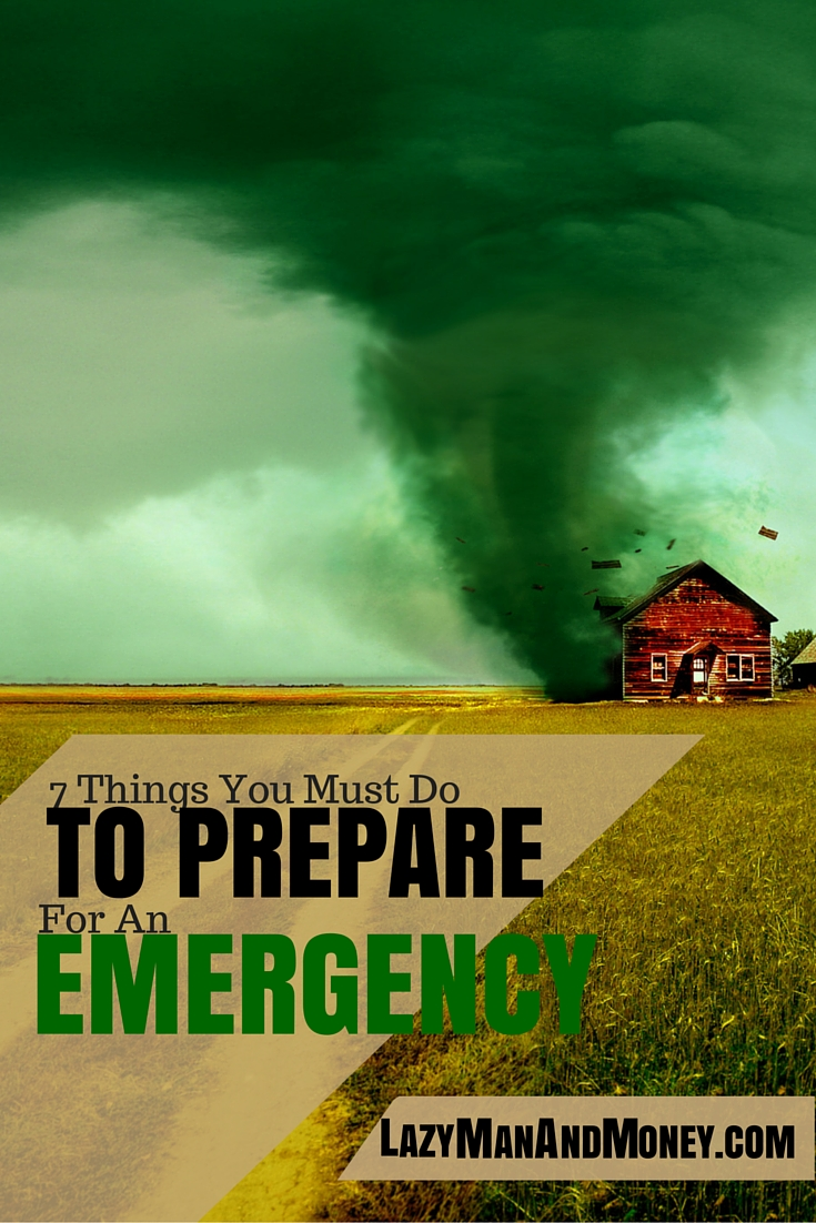 7 Things You Must Do To Prepare for An Emergency