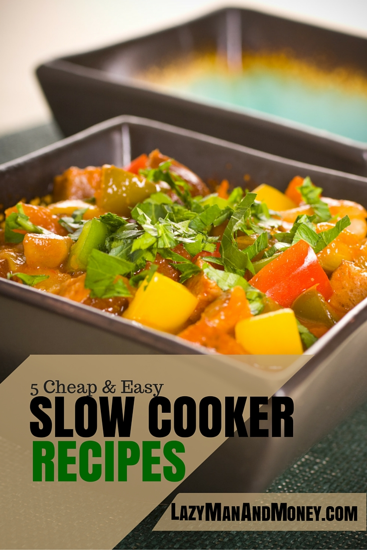 5 Cheap and Easy Slow Cooker Recipes